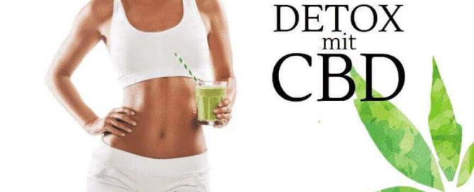 CBD Detox Entgiftung Methode Wirkung Vorteile