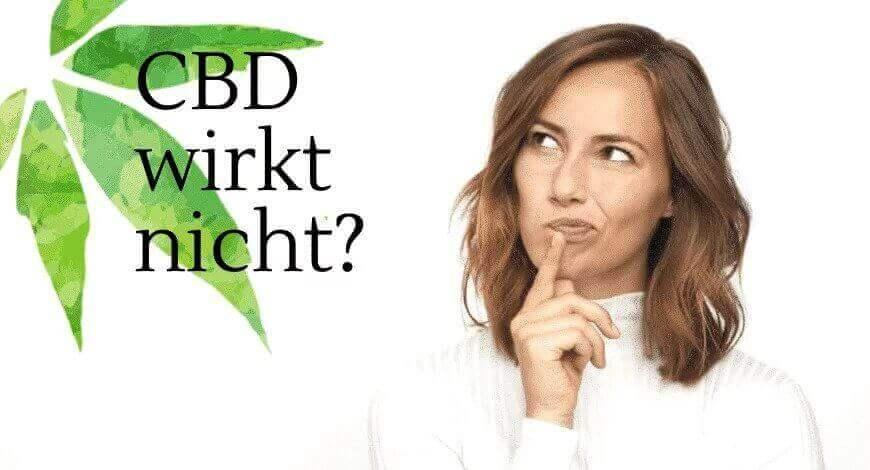 CBD wirkt nicht - was tun wenn CBD keine Wirkung hat